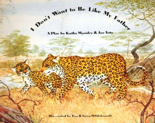 9780030500916: I Don't Want to Be Like My Father (Sat Book Series Level 13)