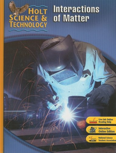 9780030501029: Holt Science & Technology: Interactions of Matter Short Course L
