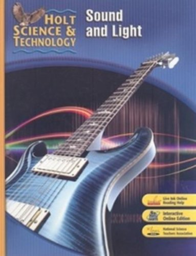 9780030501326: Holt Science & Technology: Sound and Light Short Course O