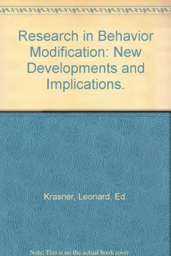 9780030502200: Research in Behaviour Modification: New Developments and Implications