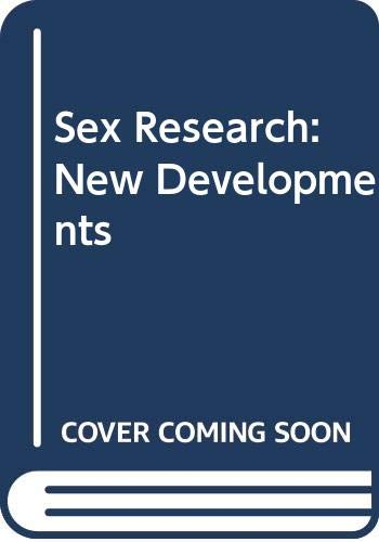 9780030502354: Sex Research, New Developments