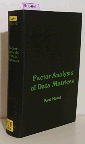 9780030502507: Factor Analysis of Data Matrices