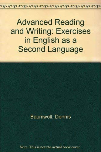 9780030502651: Advanced Reading and Writing: Exercises in English as a Second Language