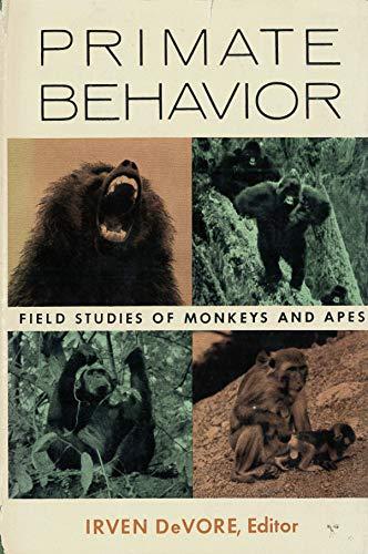9780030503405: Primate Behaviour: Field Studies of Monkeys and Apes