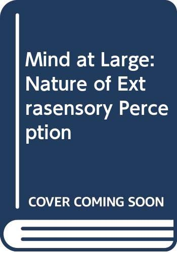 9780030504761: Mind at Large: Institute of Electrical and Electronic Engineers Symposia on the Nature of Extrasensory Perception
