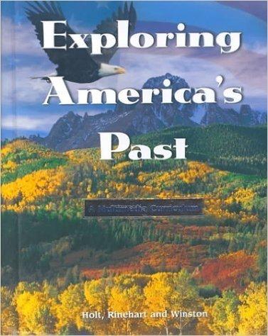 9780030505324: Exploring America's Past Grade 8: Exploring America's Past