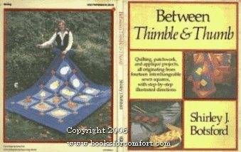 9780030505461: Title: Between Thimble and Thumb