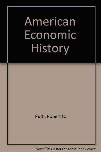 9780030505560: American Economic History