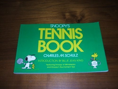 9780030505850: Snoopy's Tennis Book: Featuring Snoopy at Wimbledon and Snoopy's Tournament Tips