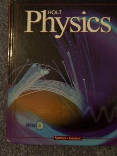 9780030505973: Holt Physics