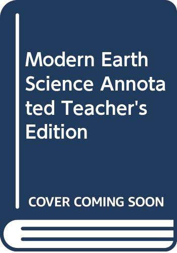Modern Earth Science, Annotated Teacher's Edition: Robert J Sager