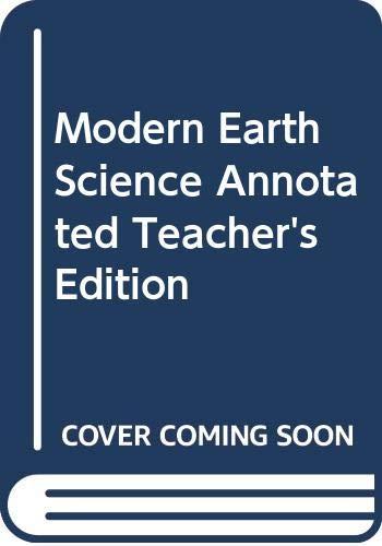 9780030506574: Modern Earth Science, Annotated Teacher's Edition