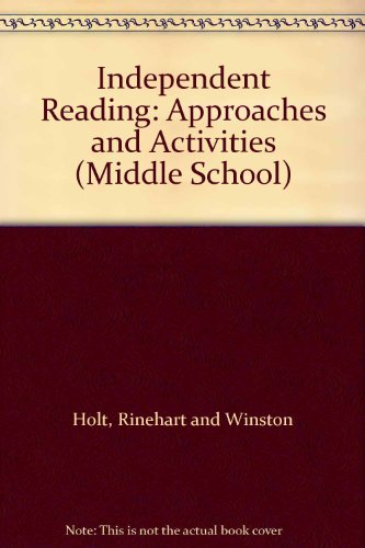 9780030508233: Independent Reading: Approaches and Activities (Middle School)