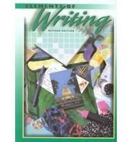 9780030508646: Elements of Writing, 3rd Course/Grade 9, Revised Edition