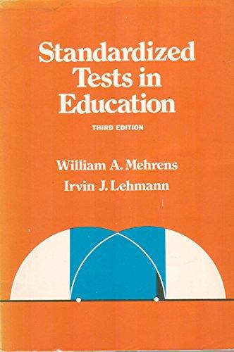 9780030508813: Standardized Tests in Education