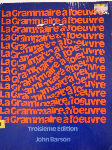 9780030508912: Grammaire: A l'Oeuvre