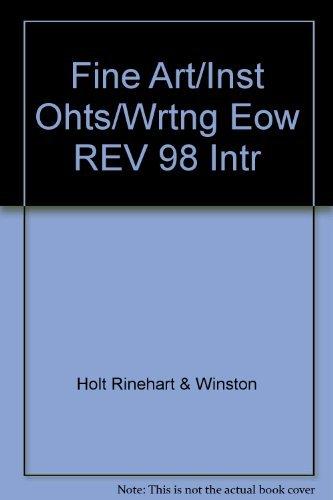 9780030509025: Fine Art/Inst Ohts/Wrtng Eow REV 98 Intr