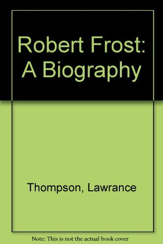 9780030509216: Robert Frost, a Biography: The