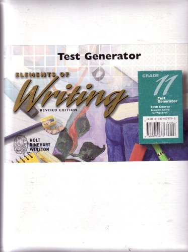 "Elements Of Writing: Revised Edition-Grade 11, Fifth Course Test Generator With 3.5"" Diskettes..."