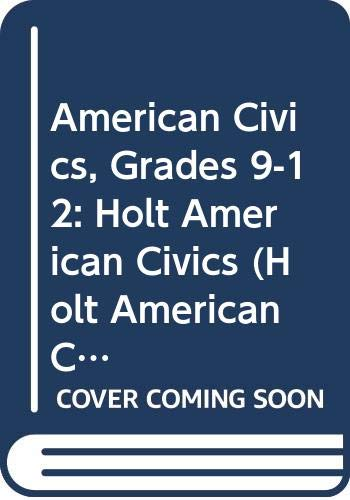 9780030509438: Holt American Civics: Student Edition CD-ROM Grades 9-12 2003 (Holt American Civics 2003)