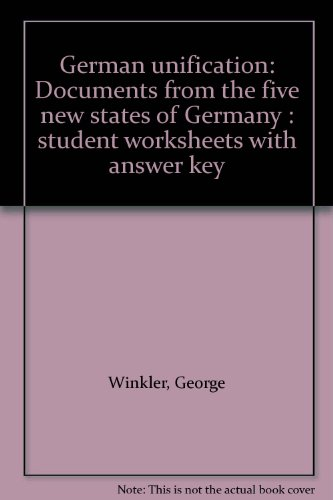 9780030509643: German unification: Documents from the five new states of Germany : student worksheets with answer key
