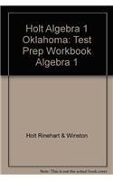 9780030509896: Holt Algebra 1 Oklahoma: Test Prep Workbook Algebra 1