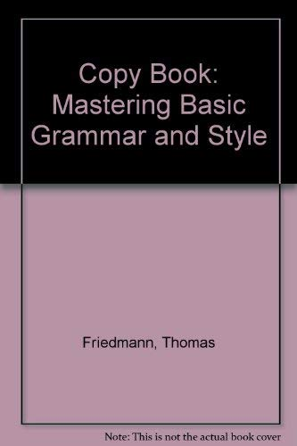 9780030510267: The Copy Book: Mastering Basic Grammar and Style