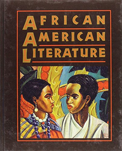 9780030510830: Holt African American Literature: Student Edition Grades 9-12 1998