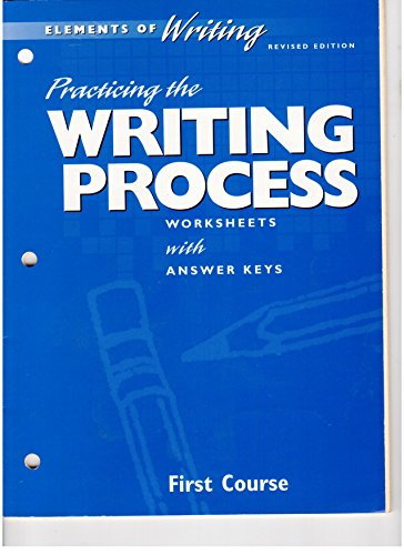 9780030511387: Practicing / Writing Process (Elements of Writing, 1st Course, Grade 7)