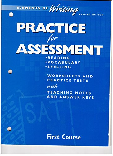 9780030511493: Elements of Writing Revised Edition First Course Practice For Assessment
