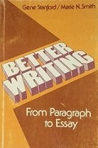 9780030511615: Better Writing: From Paragraph to Essay