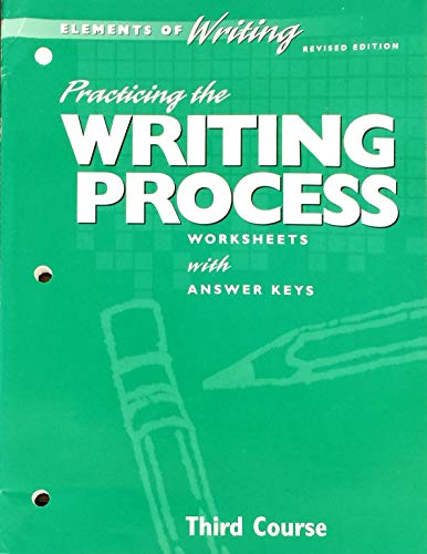 9780030511646: Elements of Writing, 3rd Course, Grade 9: Practicing the Writing Process- Worksheets with Answer Keys