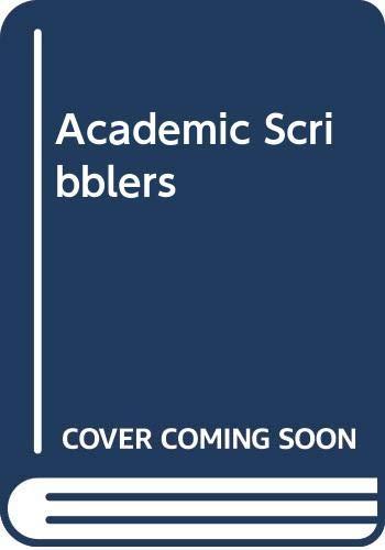 9780030512360: Academic Scribblers