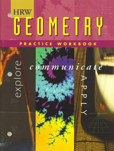9780030512490: HRW Geometry Practice Workbook (Holt, Rinehart and Winston)