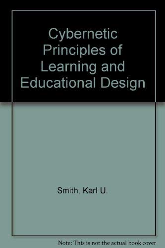 9780030512704: Cybernetic Principles of Learning and Educational Design