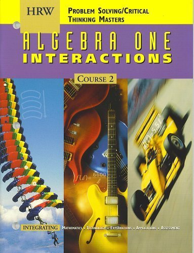 9780030512933: HRW Algebra One Interactions (Course 2) Problem Solving/Critical Thinking Masters (HRW Algebra One Interactions - Course 2)
