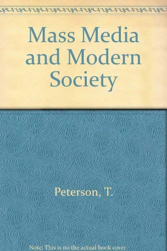 9780030513053: Mass Media and Modern Society