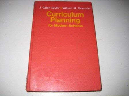 9780030513152: Curriculum Planning for Modern Schools