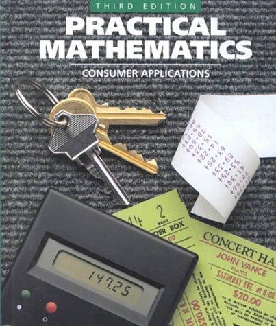 Practical Mathematics: Consumer Applications, 3rd Edition, Teacher's: Frederick