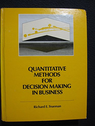 9780030513565: Methods for Decision Making in Business