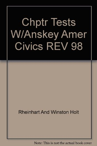 9780030513749: Chptr Tests W/Anskey Amer Civics REV 98