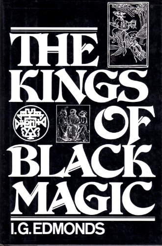 9780030513763: The Kings of Black Magic