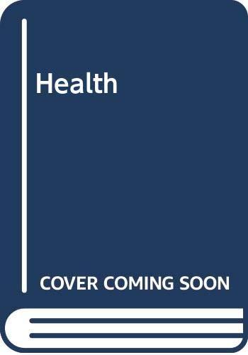 9780030513923: Health (teacher's Edition)