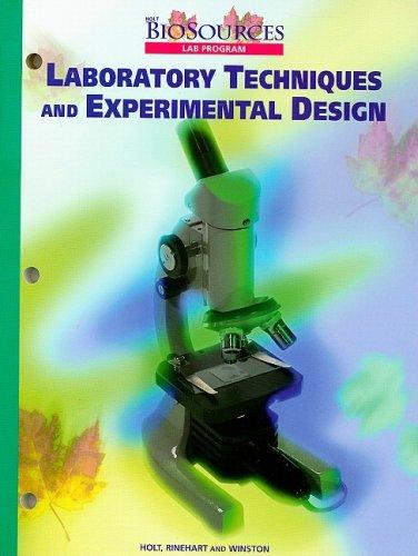 Holt Biosources: Lab Program: Laboratory Techniques and: Winston, Holt Rinehart