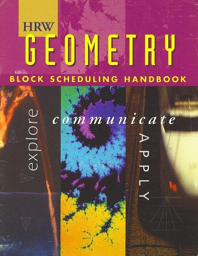 9780030515897: HRW Geometry Block Scheduling Handbook (Holt, Rinehart and Winston)