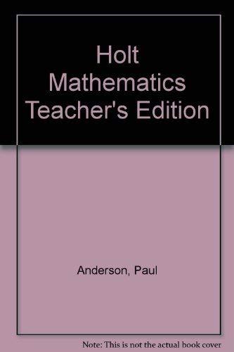 9780030516115: Holt Mathematics Teacher's Edition