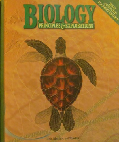 Biology: Principles and Explorations: Texas Annotated Teacher's Edition: Johnson