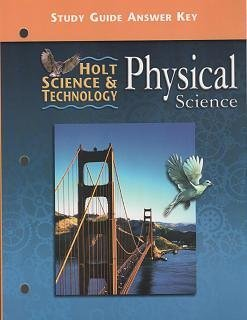 9780030517631: Holt Science & Technology: Physical Science, Study Guide Answer Key