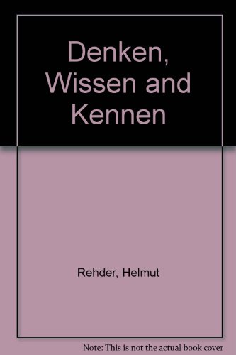 9780030517853: Denken, Wissen and Kennen