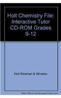 Holt Chemistry File: Interactive Tutor CD-ROM Grades: HOLT, RINEHART AND